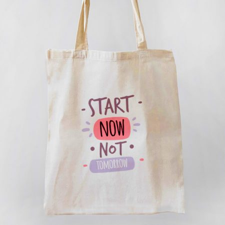 Start Now, Not Tomorrow Tote-bag